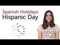 Learn Spanish Holidays - Hispanic Day - Día de la Hispanidad/Fiesta Nacional - YouTube