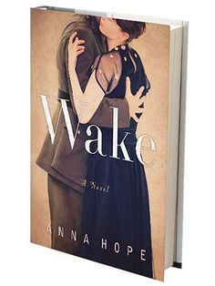 """Are you a Downton Abbey fan? You may like """"Wake"""" by Anna Hope, a novel about three women in 1920s London seeking solace after the war. #books"""