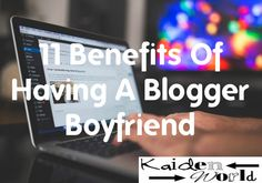 All the females out there who are reading this. Some of you have always been cynical about having a blogger boyfriend. This one is going to change your
