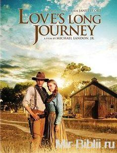 Долгий путь (Любовь приходит тихо - 3) (2005) (Художественный фильм - смотреть онлайн в HD-720)