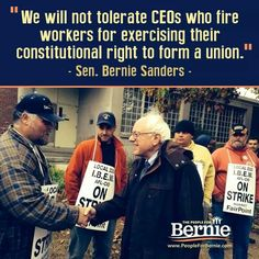 collective bargaining is a right of the work force, senator sanders will protect our rights. human rights, civil rights, women's rights, workers' rights. vote4bern