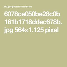 6078ce050be28c0b161b1718ddec678b.jpg 564×1.125 pixel