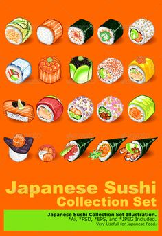 Japanese Sushi Collection Set  #GraphicRiver         An Illustration Of Japanese Sushi Sashimi Collection Set. Useful As Icon, Illustration And Background For Japanese Food.   Main File is Vector Ai. Easy to Use and