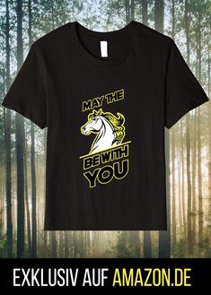 Dieses TShirt ist das ideale Geschenk für Reiter, Pferdemenschen, SciFi Fans, sowie Science Fiction Cineasten. Lustiges Geschenk und nostalgische Erinnerung vom Kinofilm. Ob als Turnierreiter oder als Hobbie Freizeitreiter, dein Pferd oder Pony ist dein treuer Begleiter und Freund auf allen Reitwegen: May the horse be with you! Science Fiction, Cool Slogans, Horse Shirt, Slogan Tee, Love Movie, Love Pet, Funny Tees, You Funny, Equestrian
