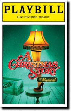 A Christmas Story, The Musical Playbill Covers on Broadway - Information, Cast, Crew, Synopsis and Photos - Playbill Vault  Great idea for the Holiday Season ... 55 performances