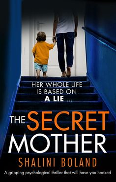 The Secret Mother: A gripping psychological thriller that will have you hooked eBook: Shalini Boland: Amazon.co.uk: Kindle Store