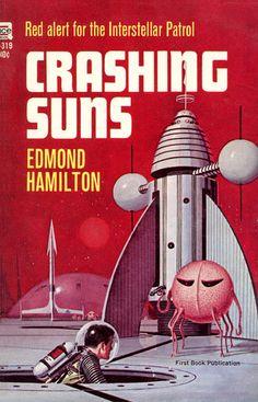 Crashing Suns, by Edmond Hamilton Ace F-319, 1965 Cover art uncredited