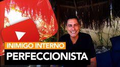 18 - Inimigo Interno (1) - Perfeccionista   Rodrigo Cardoso