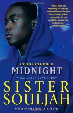 Bestseller Books Online Midnight: A Gangster Love Story Sister Souljah $10.77  - http://www.ebooknetworking.net/books_detail-1416545360.html