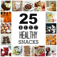 25 Healthy Snack ideas