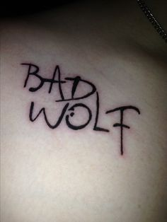 dr who tattoo | Doctor Who! My new bad wolf tattoo :) | tattoo and such - ideas