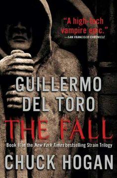 """#532. """"The Fall"""" *** Guillermo Del Toro and Chuck Hogan (2010)"""