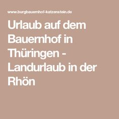 Urlaub auf dem Bauernhof in Thüringen - Landurlaub in der Rhön