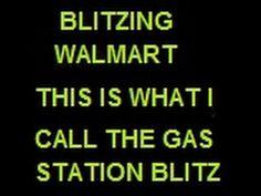 Blitzing Walmart - Gas Station Blitz It Works Global