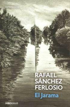 El Jarama - Rafael Sánchez Ferlosio