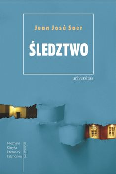 Śledztwo, Juan José Saer, 978-83-242-30563 Reading, Movies, Movie Posters, Literatura, Author, Historia, Films, Film Poster, Reading Books