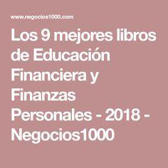 Los 9 mejores libros de Educación Financiera y Finanzas Personales - 2018 - Negocios1000