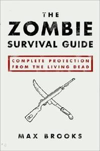 The Zombie Survival Guide Complete Protection from The Living Dead Paperback ~ #Halloween good read on a cold rainy night...