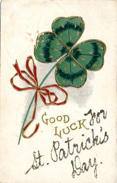 Patrick's Day Postcard, Visual Studies Collection, Library of Virginia. Good Luck, Golden Age, St Patrick, Postcards, Virginia, Irish, Scrapbooking, Day, Image