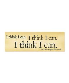 'I Think I Can' Wall Sign