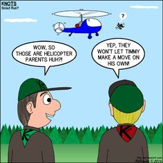 Helicopter Parents - KNOTS Scout Cartoon for March 2016