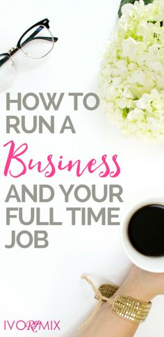 How to run a business and blog with your full time job