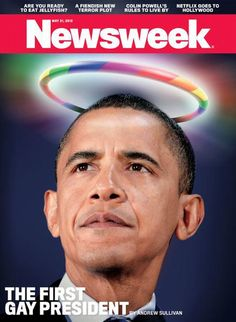"""Newsweek released a controversial magazine cover this week that declares President Barack Obama, the country's """"first gay President."""" The magazine cover shows President Obama with a rainbow halo over his head. Barack Obama, Andrew Sullivan, Nicole Sullivan, Presidente Obama, First Black President, Black Presidents, Demi Moore, Gandalf, Cover Pics"""