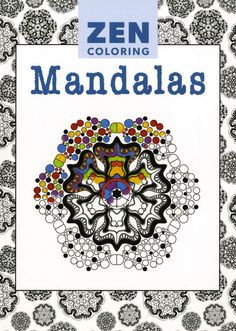 Zen Coloring Mandalas Adult Coloring Book