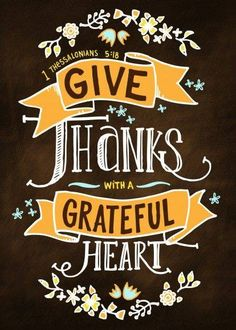 Give thanks with a grateful heart -
