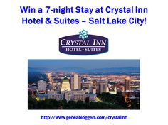 Win a FREE 7-night Stay at Crystal Inn Hotel & Suites Salt Lake City  http://www.geneabloggers.com/giveaways/win-free-7-night-stay-crystal-inn-hotel-suites-salt-lake-city/?lucky=76304