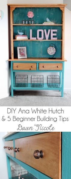 This awesome tutorial will teach you how to easily make your own hutch. Just remember to use D. Lawless for knobs like Dawn!