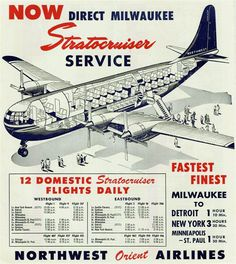 Stratocruiser Travel Ads, Air Travel, Illustration Avion, Aeropostale, Aviation World, Aviation Art, Northwest Airlines, Passenger Aircraft, Flying Boat