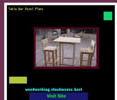 Table Bar Stool Plans 065041 - Woodworking Plans and Projects!