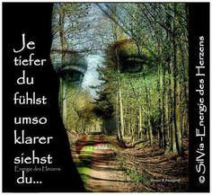 ...je tiefer Du fühlst....!!!❤❤