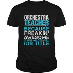 ORCHESTRA TEACHER T Shirts, Hoodies. Get it now ==► https://www.sunfrog.com/LifeStyle/ORCHESTRA-TEACHER-109750944-Black-Guys.html?41382
