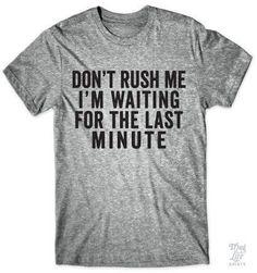 Don't Rush Me