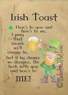 Irish Toast: Here's to you & here's to me. I pray that friends we'll always be. But if by chance. Art Print for Home Bar, Den or Game Room Irish Toast: Here's to you & here's to me. I pray that friends we'll always be. Irish Prayer, Irish Blessing, St Paddys Day, St Patricks Day, Saint Patricks, Irish Toasts, Irish Proverbs, Heres To You, Blessed Quotes