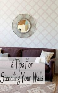 Full tutorial, plus 6 tips for stenciling your walls.