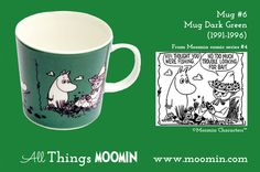 Moomin mug by Arabia Mug - Dark Green Produced: Illustrated by Camilla Moberg and manufactured by Arabia. The original comic strip can be found in Moomin comic album Moomin Shop, Moomin Mugs, Moomin Valley, Tove Jansson, Marimekko, Finland, History, The Originals, Tableware