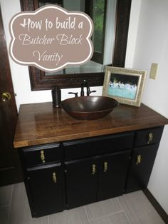 Easy And Cheap Bathroom Update Ikea Butcher Block Countertop On Old Vanity Base Finished With A Bowl Sink Sitting Ontop U Fab Home Tours Pinterest