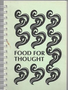 FOOD FOR THOUGHT COOK BOOK ST FRANCIS HIGH SCHOOL MOUNTAIN VIEW CA 1989 1ST ED