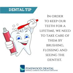 To keep our teeth for a lifetime, we need to take care of them by brushing, flossing and seeing the dentist. #dentaltip