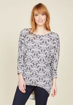 Watching the match with your mates is always a delight, thanks in part to this relaxed, grey top - a ModCloth exclusive! This super-soft beauty - topped with an ivory damask print - boasts dolman sleeves, a scoop neckline, and a rounded high-low hemline for a cozy-chic look that scores big points in your wardrobe.