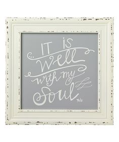 Look at this 'Well With My Soul' Framed Sign on #zulily today!