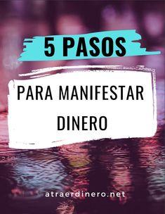Cómo Atraer Prosperidad - ATRAER DINERO Mantra, Feng Shui, Reiki, Prayers, Tips, Shape, Amor, Money Management, How To Be Happy