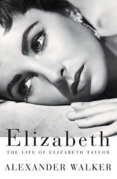 Elizabeth: The Life of Elizabeth Taylor by Alexander Walker. My fascination with the golden age of Hollywood continues with this biography of Elizabeth Taylor. I felt at times the author had a rose colored look at Elizabeth's life but as you read her story you realize that this was her view of life in general so it became very fitting. I will have to find a more detailed book on her marriages to Richard Burton as this book could only devote so many chapters to her true love.
