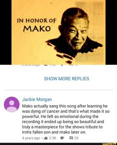 IN HONOR OF MAKO Jackie Morgan Mako actually sang this song after learning he was dying of cancer and that's what made it so powerful. He felt so emotional during the recording it ended up being so beautiful and truly a masterpiece for the shows tribute The Last Avatar, Avatar The Last Airbender Art, Avatar Funny, Avatar Aang, Avatar Series, Tribute, A Silent Voice, Team Avatar, Fire Nation
