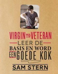 """Virgin to Veteran van Sam Stern http://food-blogger.com/nl/kookboeken/virgin-to-veteran-van-sam-stern/ Als je dit boek doorkijkt dan lijkt het op het eerste gezicht niet echt een boek voor beginnende koks. Toch is het dat wel. Laat je dus niet afschrikken en denk niet: """"dat kan ik niet"""" want het boek van Sam Sternhelpt je stap voor stap op weg naar prachtige gerechten. Heel veel mooie recepten [&... http://food-blogger.com/nl/wp-content/uploads/sites/2/2013/09/virgin"""