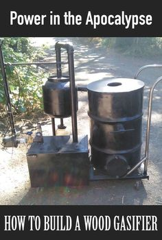 "Build a Wood Gasifier to Make Power in the Apocalypse Homesteading - The Homestead Survival .Com ""Please Share This Pin"""