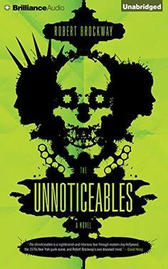 The Unnoticeables: A Novel (The Vicious Circuit) by Rober... https://www.amazon.com/dp/1491530871/ref=cm_sw_r_pi_dp_U_x_gycrAbYADHJN8